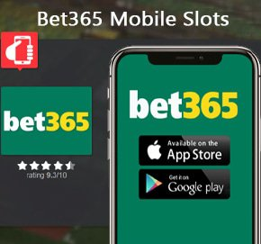 Bet365 Mobile Slots 007bets.com